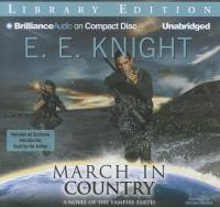 Imagen de portada para March in country. bk. 9 [sound recording CD] : Vampire earth series
