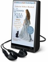 Cover image for Wisdom's kiss a thrilling and romantic adventure incorporating magic, villainy, and a cat