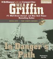 Imagen de portada para In danger's path. bk. 8 [sound recording CD] : The Corps series