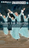 Cover image for Ballet for Martha making Appalachian Spring
