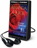 Cover image for Crystal gardens. bk. 1 Ladies of Lantern Street series