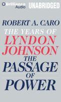 Imagen de portada para The passage of power The years of Lyndon Johnson