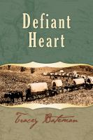 Cover image for Defiant heart