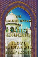 Cover image for The golden dream of carlo chuchio