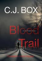 Cover image for Blood trail a Joe Pickett novel