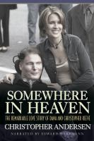 Cover image for Somewhere in heaven the remarkable love story of Dana and Christopher Reeve