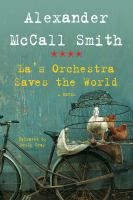 Cover image for La's orchestra saves the world a novel