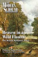 Cover image for Heaven in a wild flower the British romantic poets