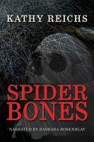 Imagen de portada para Spider bones Temperance Brennan Series, Book 13.
