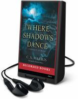 Cover image for Where shadows dance. bk. 6 Sebastian St. Cyr mystery series