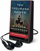 Cover image for Ten thousand saints a novel