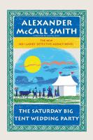 Cover image for The Saturday big tent wedding party. bk. 12 The No. 1 Ladies Detective Agency series