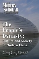 Cover image for The People's dynasty culture and society in modern China