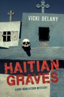Cover image for Haitian graves Ray Robertson Mystery Series, Book 2.
