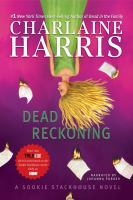 Cover image for Dead reckoning. bk. 11 a Sookie Stackhouse novel : Southern Vampire series