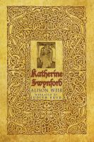 Cover image for Katherine Swynford the story of John of Gaunt and his scandalous duchess