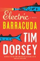 Imagen de portada para Electric barracuda. bk. 13 a novel : Serge Storms series