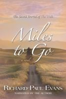 Cover image for Miles to go a novel