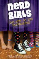 Imagen de portada para Nerd girls rise of the dorkasaurus