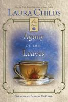 Cover image for Agony of the leaves. bk. 13 [sound recording CD] : Tea shop mystery series