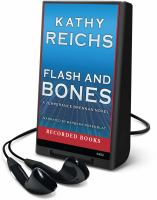 Cover image for Flash and bones. bk. 14 Temperance Brennan series