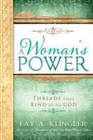 Cover image for A woman's power : threads that bind us to God