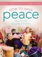 Cover image for How to have peace when you're falling to pieces