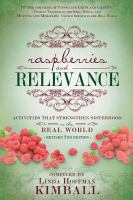 Cover image for Raspberries and relevance : activities that strengthen sisterhood in the real world