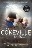 Cover image for The Cokeville miracle : When angels intervene