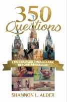 Cover image for 350 questions lds couples should ask before marriage