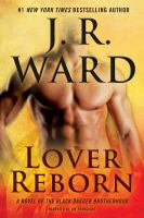 Cover image for Lover reborn. bk. 10 Black Dagger Brotherhood series