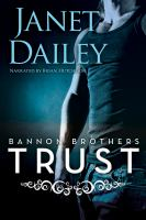 Cover image for Trust. bk. 1 Bannon brothers trilogy