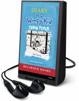 Cover image for Cabin fever. bk. 6 [Playaway] : Diary of a wimpy kid series