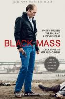 Cover image for Black mass [Whitey Bulger, the FBI, and a devil's deal]