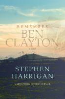 Cover image for Remember Ben Clayton a novel