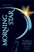 Cover image for Morning star Red Rising Series, Book 3.