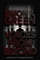 Cover image for Voices from beyond. bk. 5 [sound recording CD] : Ghost finders series