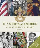 Cover image for Boy Scouts of America : a centennial history
