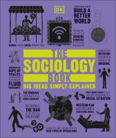 Cover image for The sociology book : Big ideas simply explained