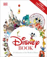 Cover image for The Disney book : a celebration of the World of Disney