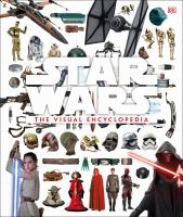 Cover image for Star Wars : the visual encyclopedia