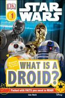 Imagen de portada para Star Wars : What is a droid?