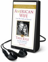 Cover image for American wife [Playaway] : love, war, faith, and renewal