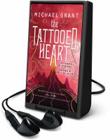 Cover image for The tattooed heart. bk. 2 [Playaway] : Messenger of Fear series