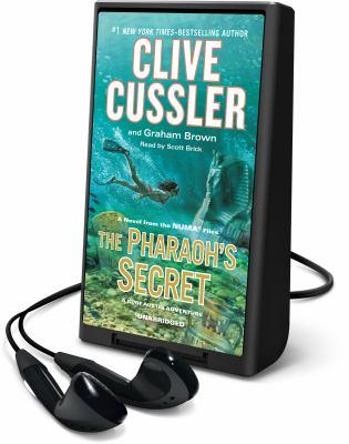 Cover image for The Pharoah's secret. bk. 13 [Playaway] : Kurt Austin/NUMA Files series