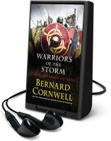 Cover image for Warriors of the storm. bk. 9 [Playaway] : Last Kingdom series