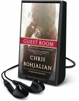Cover image for The guest room [Playaway] : a novel