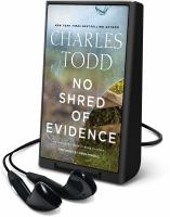 Cover image for No shred of evidence. bk. 18 [Playaway] : Inspector Ian Rutledge mystery series