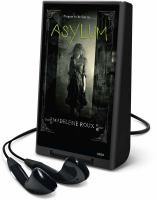 Cover image for Asylum. bk. 1 Asylum series