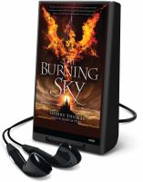 Cover image for The burning sky. bk. 1 [Playaway] : Elemental trilogy series